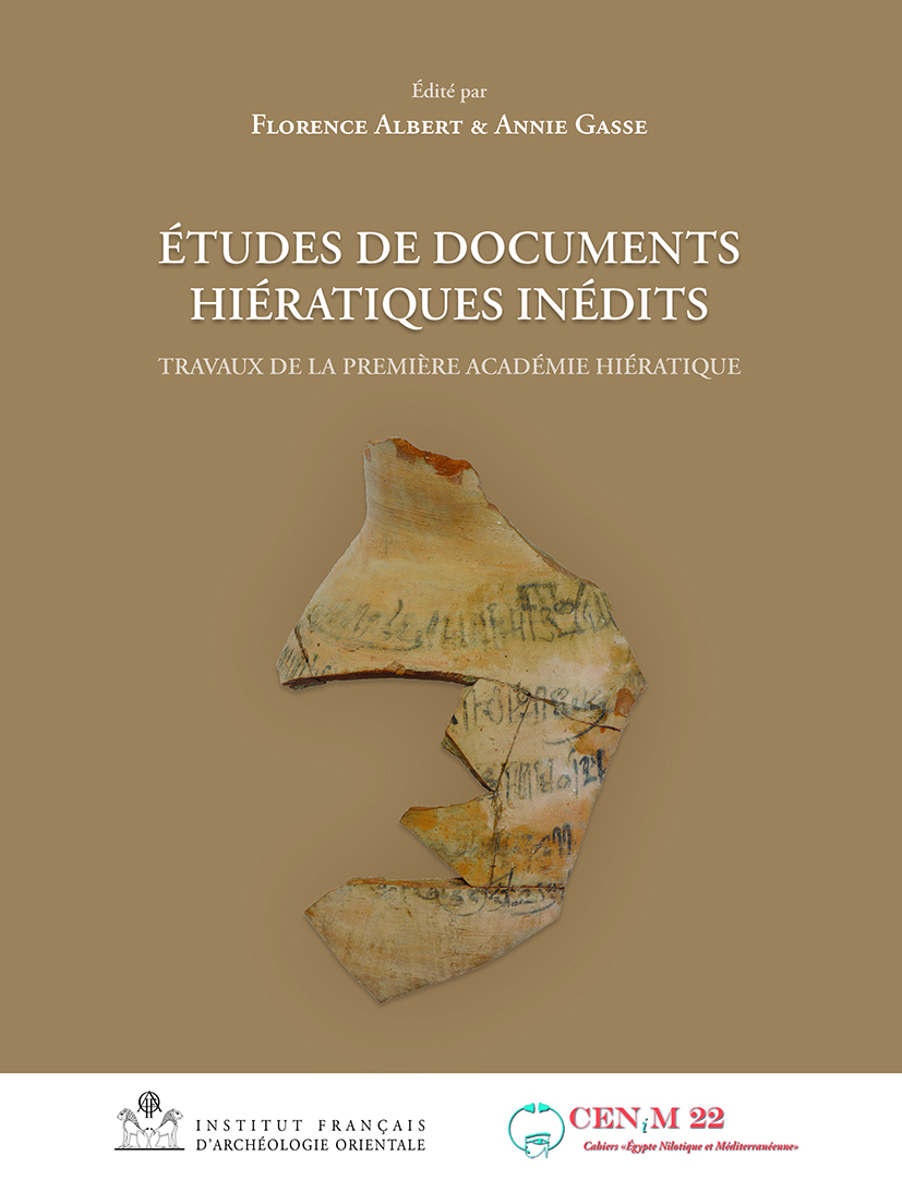 Études de documents hiératiques inédits. Les ostraca de Deir el-Medina en regard des productions de la Vallée des Rois et du Ramesseum Travaux de la première Académie hiératique - Ifao (27 septembre - 1er octobre 2015), <i>BiGen</i> 56
