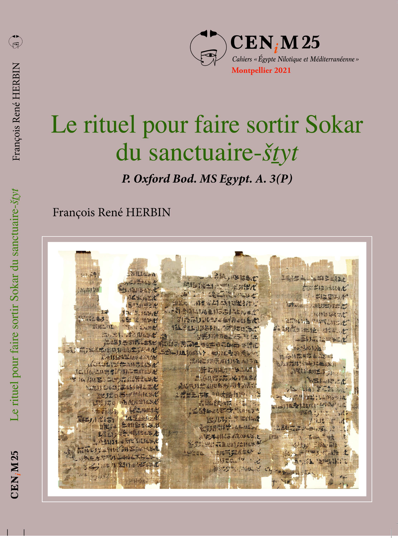 Le rituel pour faire sortir Sokar du sanctuaire-šṯyt. P. Oxford Bod. MS Egypt. A. 3(P)