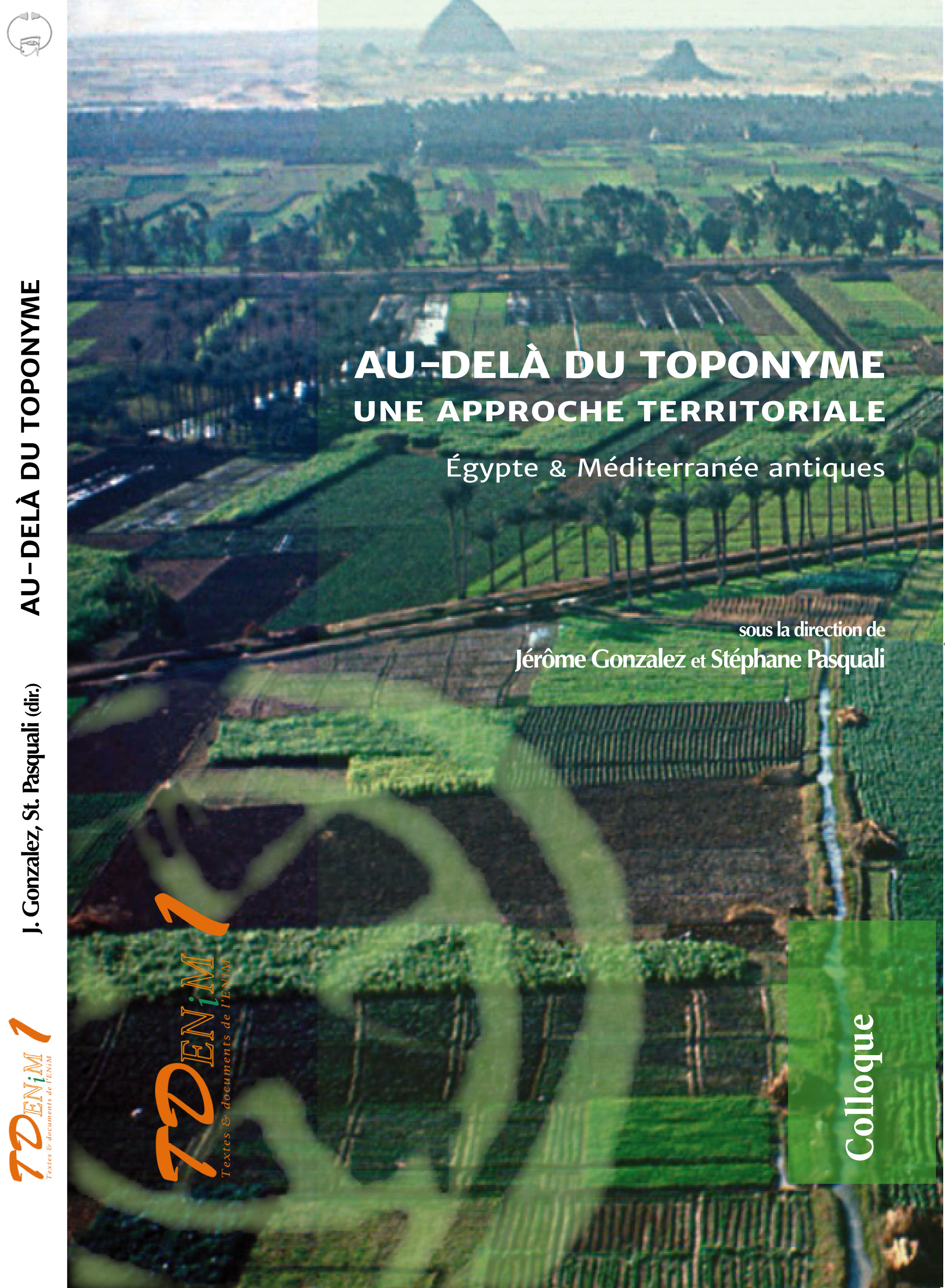 Au-delà du toponyme. Une approche territoriale. Égypte & Méditerranée antiques